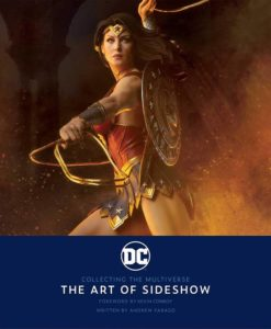 Sideshow Collectibles Book DC: Collecting the Multiverse - The Art of Sideshow
